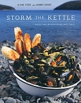 Storm The Kettle Cookbook - Resetting the Newfoundland Table -  Elaine Feore and Joanne Goudie