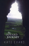 The Inward Journey - A Novel -  Kate Evans