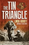 The Tin Triangle - Inspired by true events - Linda Abbott