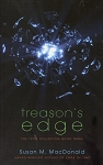 Treason's Edge - The Tyon Collective Book Three - Susan M. MacDonald - Award - Winning Author of Edge of Time