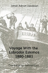 Voyage With the Labrador Eskimos - Johan Adrian Jacobsen