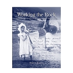 Working the Rock: Newfoundland and Labrador in Photographs of Edith S. Watson, 1890-1930 - Frances Rooney