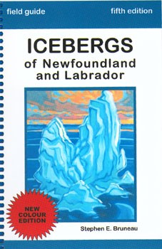 Icebergs of Newfoundland and Labrador - Stephen Bruneau