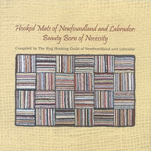 Hooked Mats of Newfoundland and Labrador - Rug Hooking Guild