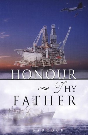 Honour Thy Father - T.C. Badcock