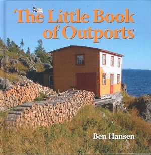 The Little Book of Outports - Ben Hansen - Hard Cover