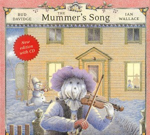 Mummer's Songbook (CD ENCLOSED) - Bud Davidge & Ian Wallace