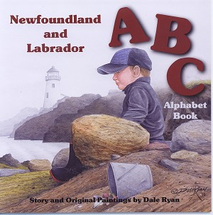 ABC Alphabet Book of Newfoundland and Labrador - Dale Ryan