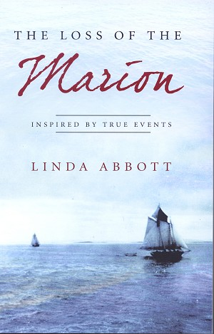 The Loss of the Marion - Linda Abbott