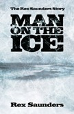 Man On The Ice - Rex Saunders