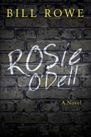 Rosie O'Dell - Bill Rowe