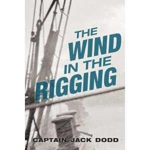 The Wind In the Rigging - Captain Jack Dodd