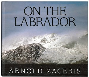 On The Labrador - Arnold Zageris - Hard Cover