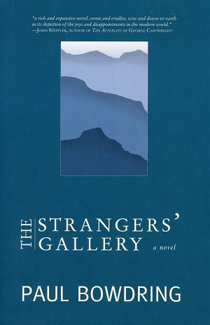 The Stranger's Gallery - Paul Bowdring