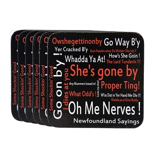 Coasters - Newfoundland  Sayings: She's Gone by - Set of 6 - Black