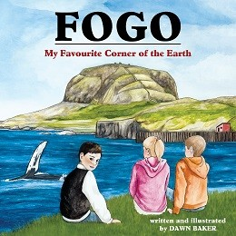 Fogo - My Favourite Corner of the Earth - Dawn Baker