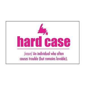 Magnet - Downhome Newfoundland  Sayings - Hard Case