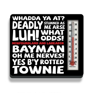 "Newfoundland Sayings Magnet Thermometer - 3"" x 3"""