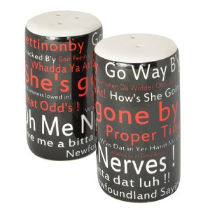Newfoundland  Sayings: - Salt & Pepper Shakers - Set of 2 - She's Gone by - Black only