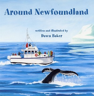 Around Newfoundland - Dawn Baker