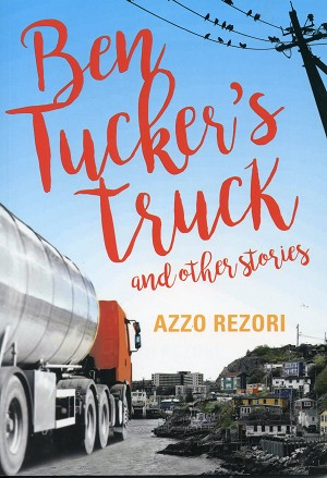 Ben's Tuckers truck - and other stories - Azzo Rezori