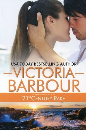 21st Century Rake  - Victoria Barbour - Heart's Ease Book Four