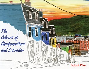 The Colours of Newfoundland & Labrador - Colouring Book -  Bobbi Pike