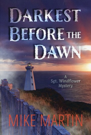 Darkest Before the Dawn - A Sgt. Windflower Mystery - Mike Martin