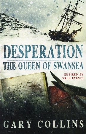 Desperation - The Queen of Swansea - Inspired by True Events -  Gary Collins