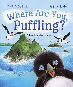 Where are you Puffling - A Bird Island Adventure - Erika McGann