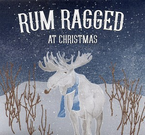 CD - Rum Ragged - At Christmas