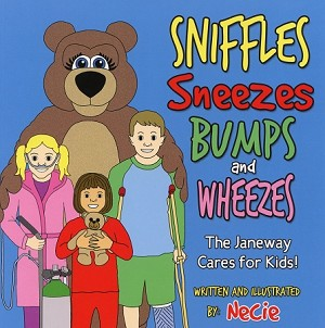 Sniffles Sneezes Bumps and Wheezes - The Janeway Cares for Kids - Necie