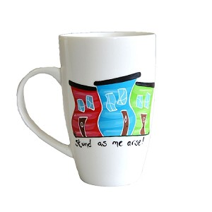 Hand Painted - Mug - Jelly Bean Row - Stund as me Arse !
