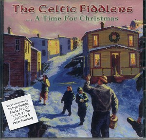 The Celtic Fiddlers - A Time For Christmas