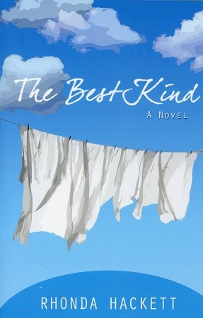 The Best Kind - A Novel - Rhonda Hackett