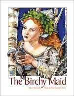 The Birchy Maid - Robin McGrath - Hard Cover
