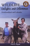 Wildlife Delights and Dilemmas - Neil Payne
