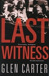 Last Witness - Glen Carter