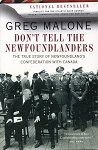 Don't Tell The Newfoundlanders - Greg Malone