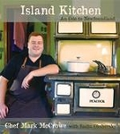 Island Kitchen - An Ode to Newfoundland - Mark McCrowe - Hard Cover
