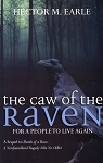 The Caw of the Raven - Hector M. Earle