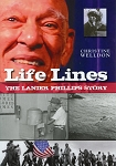 Life Lines - The Lanier Phillips Story - Christine Welldon