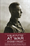 A Blue Puttee At War - Sydney Frost - Edited by Edward Roberts