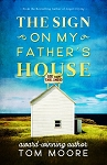 The Sign on my Father's House - Tom Moore