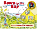 Down by the Bay: Raffi Songs to Read - Illustrated by Nadine Bernard Westcott