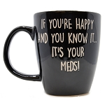 Happy & You Know It Mug