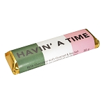 Chocolate Bar - Newfoundland  Sayings - Havin' A Time - 50g