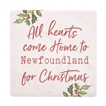 All Hearts Come Home to Newfoundland for Christmas Coaster - Ceramic with Corkback