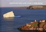 Newfoundland and labrador - Guest Book - Brian C. Bursey - Hard cover