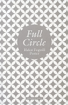 Full Circle - Helen Fogwill Porter - Poetry